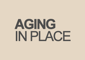 Home Modification to Age in Place...Let's Start that Conversation